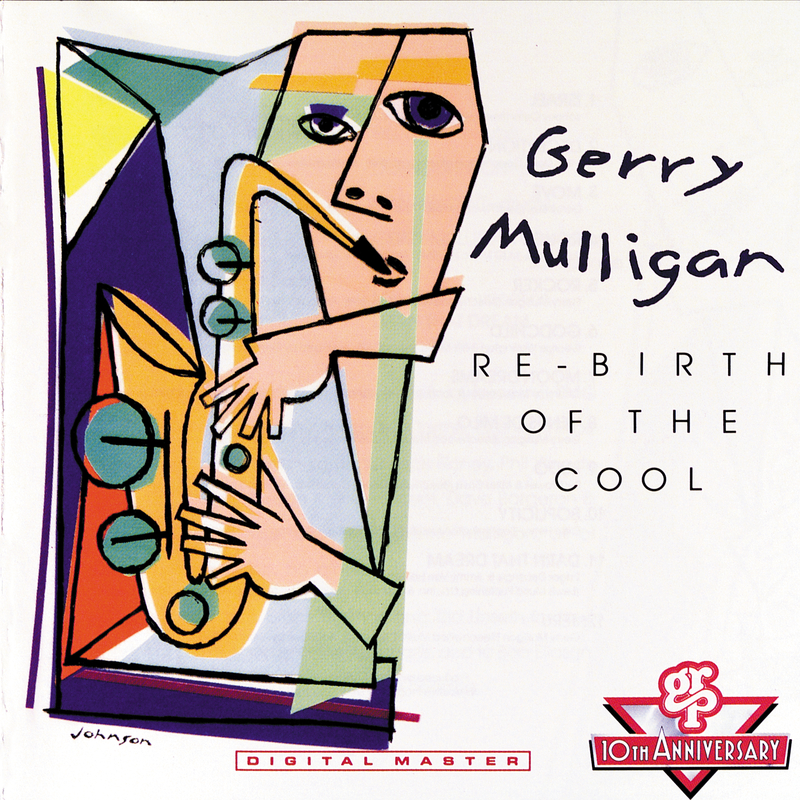 Re-Birth Of The Cool - Gerry Mulligan