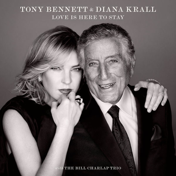 Love Is Here To Stay - Tony Bennett - Diana Krall