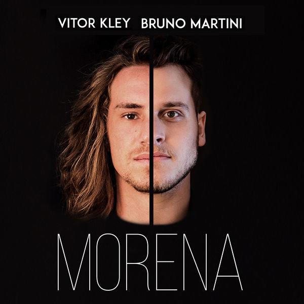 Morena (Single) - Vitor Kley - Bruno Martini