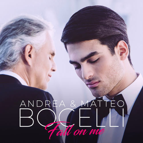 Fall On Me (EP) - Andrea Bocelli - Matteo Bocelli