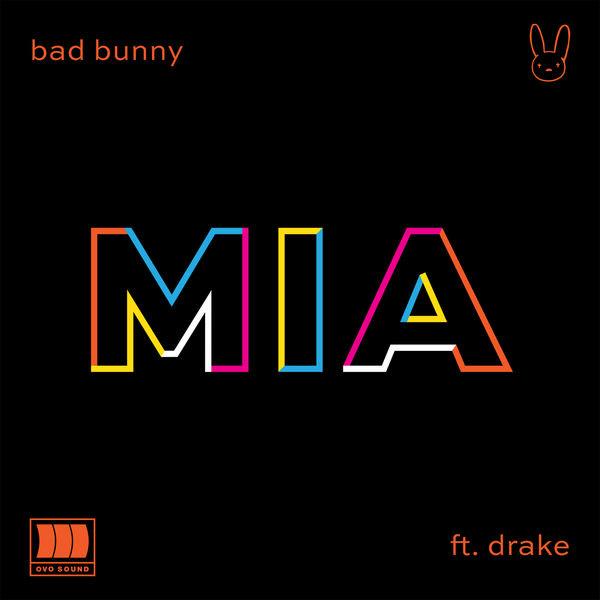 MIA (Single) - Bad Bunny