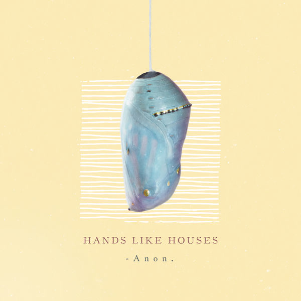 Anon. - Hands Like Houses