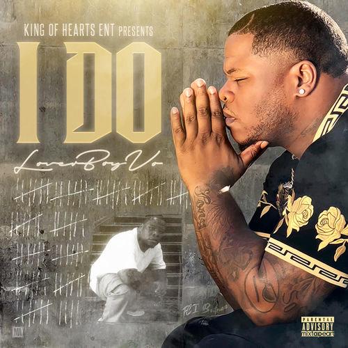 I Do - LoverBoy Vo