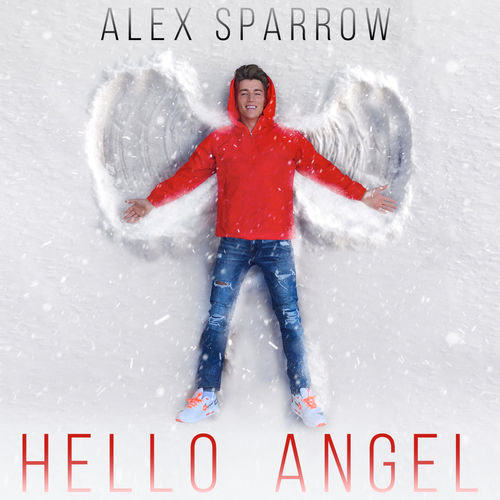 Hello Angel (Single) - Alex Sparrow