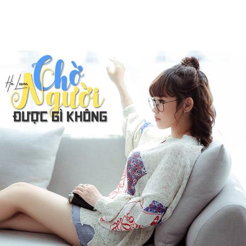 Chờ Người Được Gì Không? (Single) - Hà LeoNa