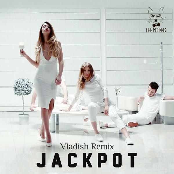 Jackpot (Vladish Remix) - The Motans