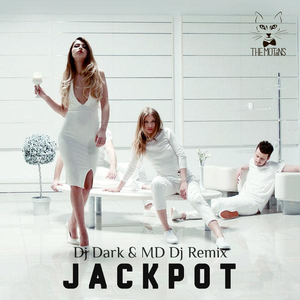 Jackpot (DJ Dark & MD DJ Remix) - The Motans