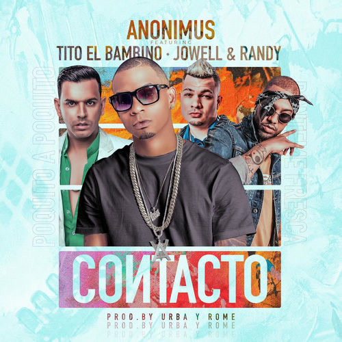 Contacto (Single) - Anonimus - Tito El Bambino