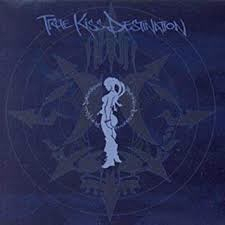 TRUE Kiss DESTINATION - Kiss Destination