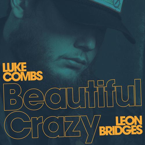 Beautiful Crazy (Live) - Luke Combs
