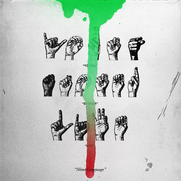 Slime Language - Young Thug - Young Stoner Life Records