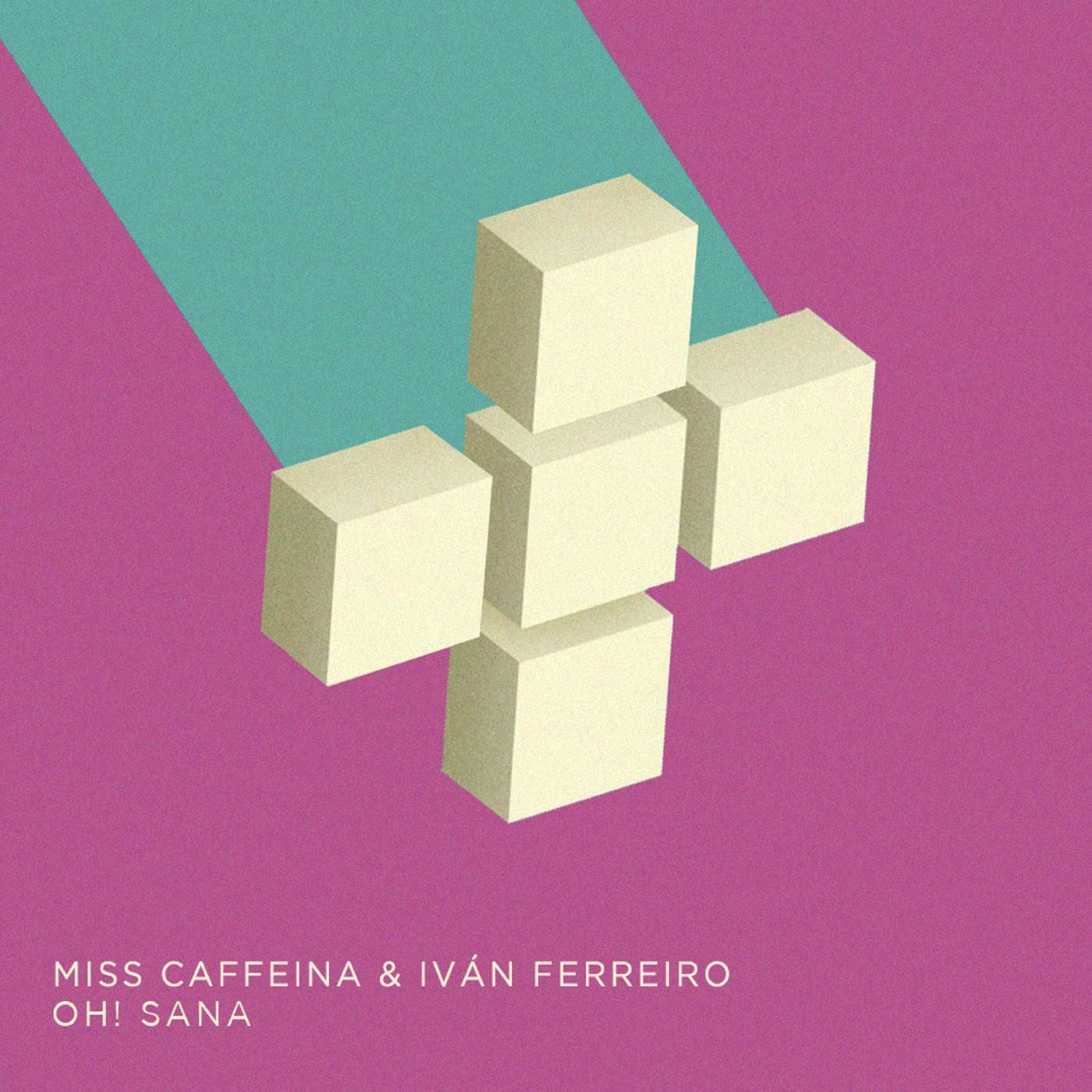 Oh! Sana (Single) - Miss Caffeina