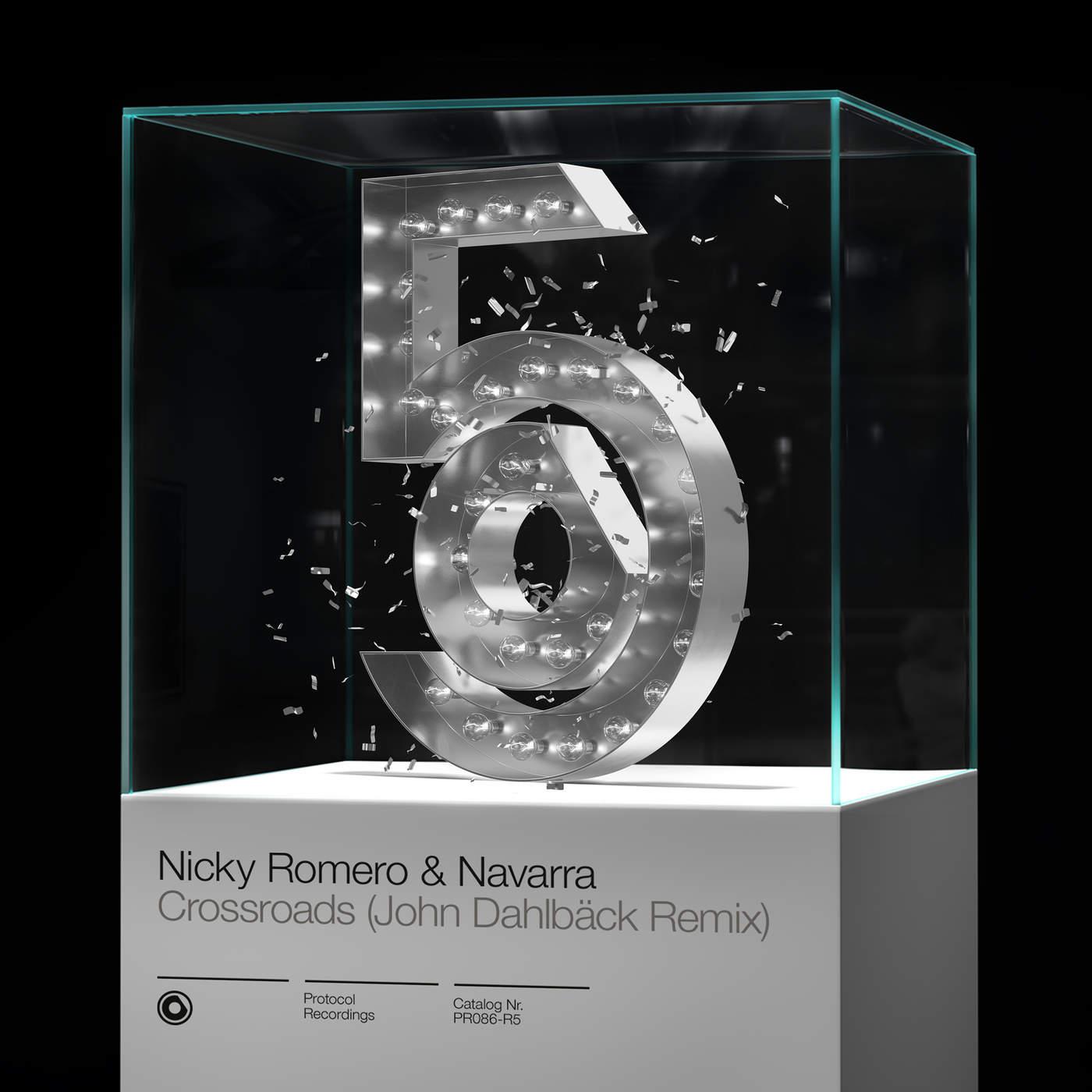 Crossroads (John Dahlbäck Extended Remix) (Single) - Nicky Romero -  Navarra