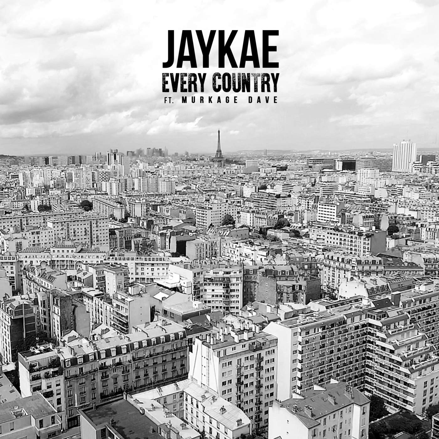 Every Country (Single) - JayKae - Murkage Dave