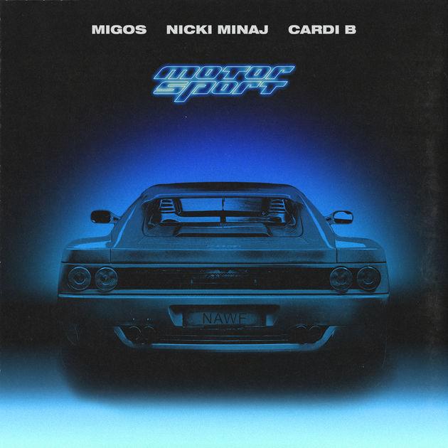 Motor Sport (Single) - Migos - Nicki Minaj - Cardi B