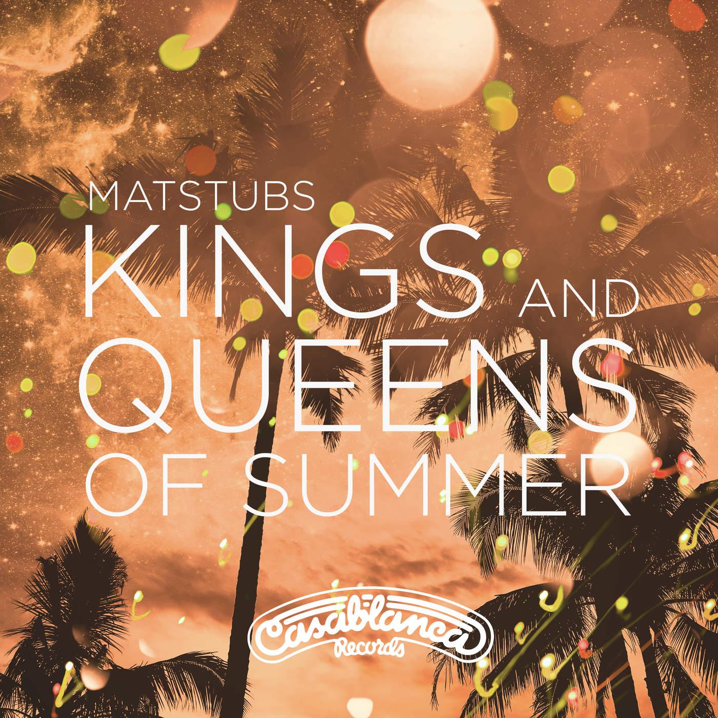 Kings And Queens Of Summer (Single) - Matstubs