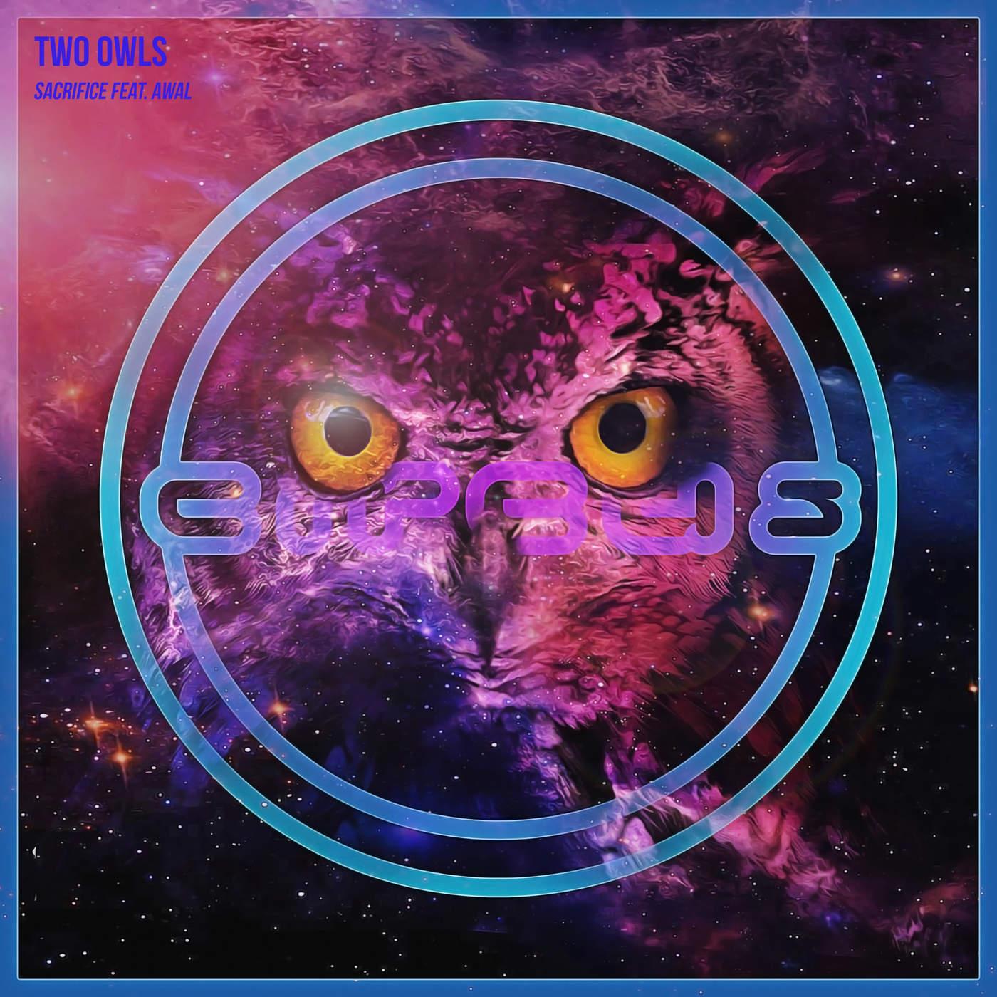 Sacrifice (Single) - Two Owls - Awal