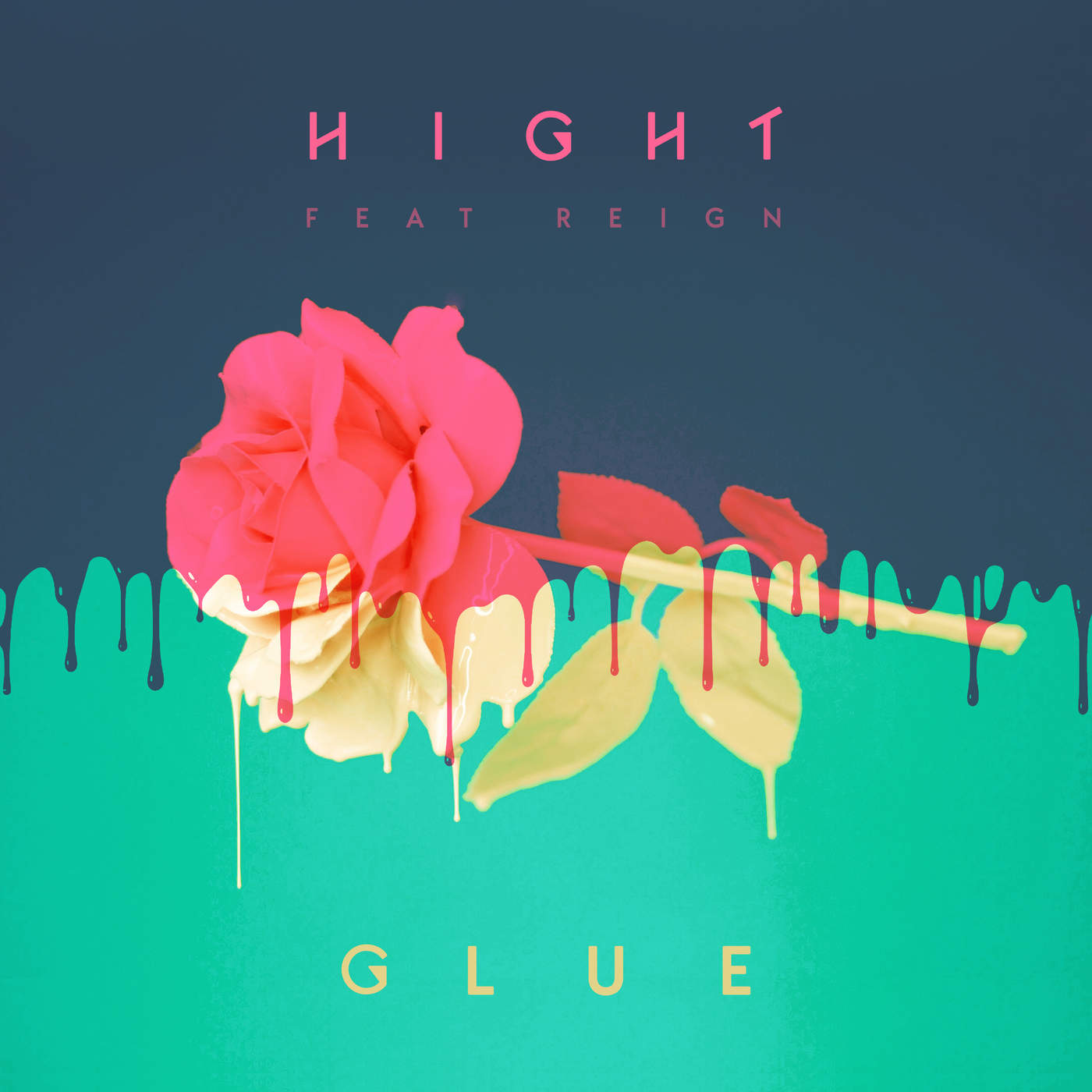 Glue (Single) - Hight - Reign
