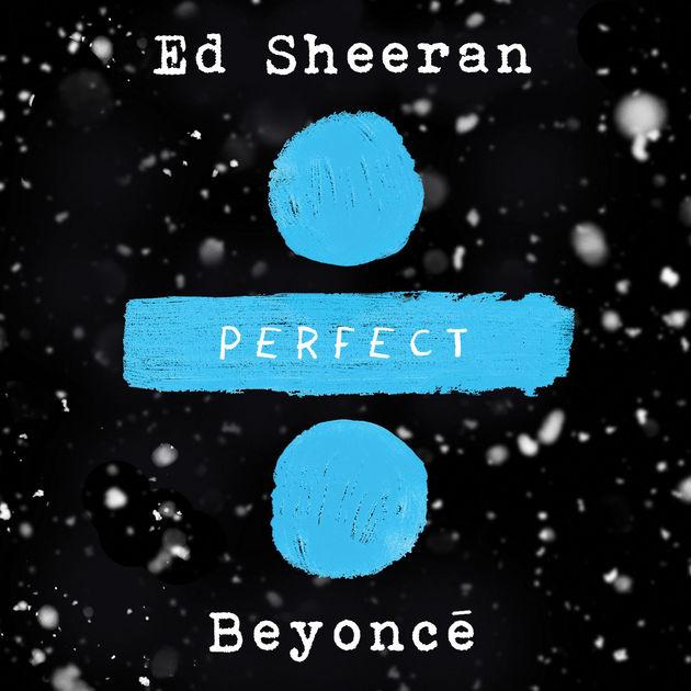 Perfect Duet (Single) - Ed Sheeran - Beyoncé
