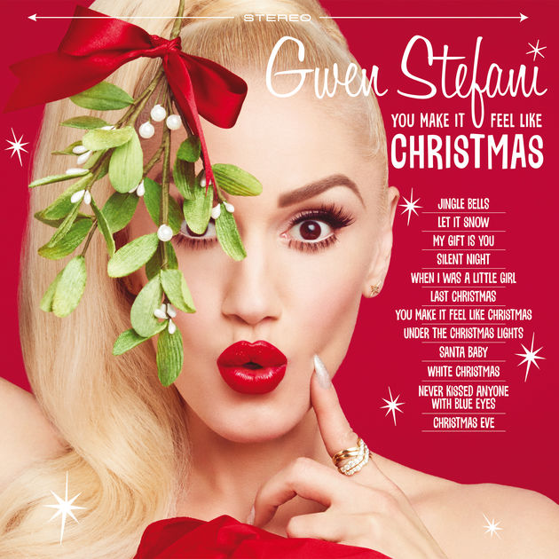 You Make It Feel Like Christmas - Gwen Stefani