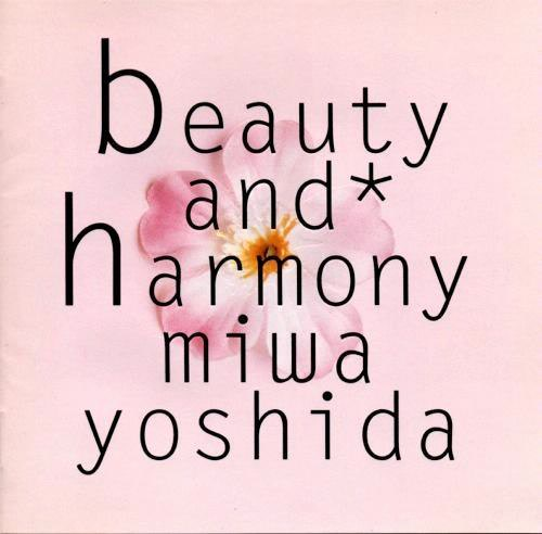 Beauty and Harmony - Miwa Yoshida