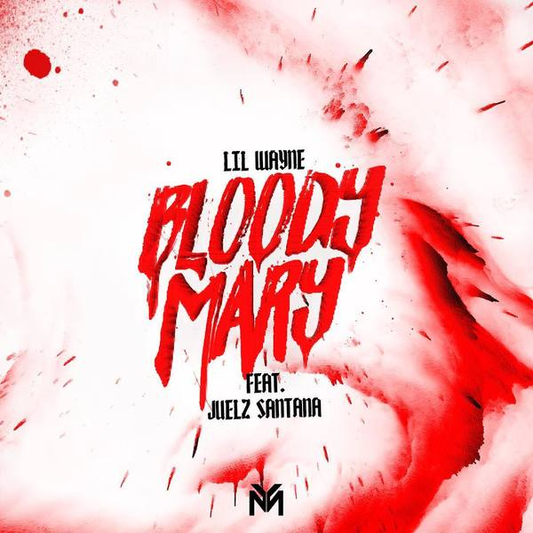Bloody Mary (Single) - Lil Wayne