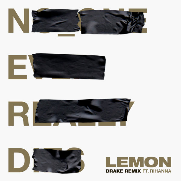 Lemon (Drake Remix) - N.e.r.d - Rihanna