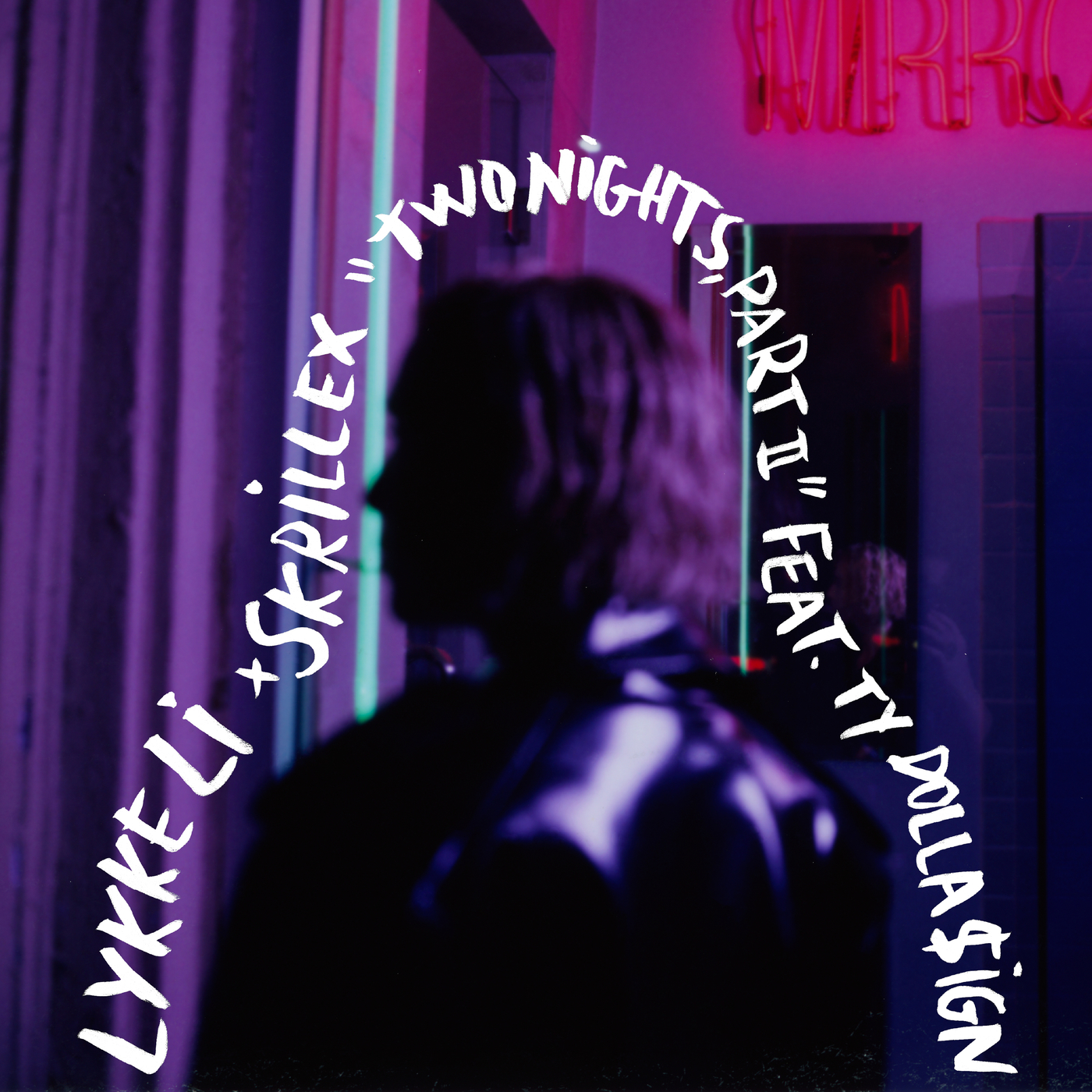 two nights part ii (Lykke Li x Skrillex x Ty Dolla $ign) - Lykke Li