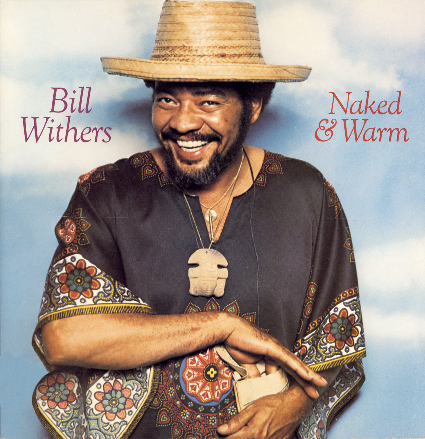 Naked & Warm - Bill Withers
