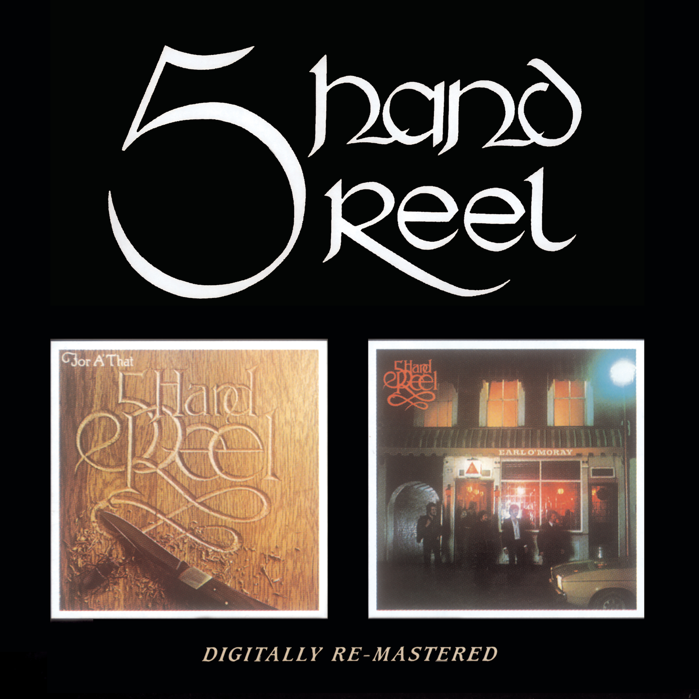 Five Hand Reel / For A' That / Earl O'Moray - 5 Hand Reel