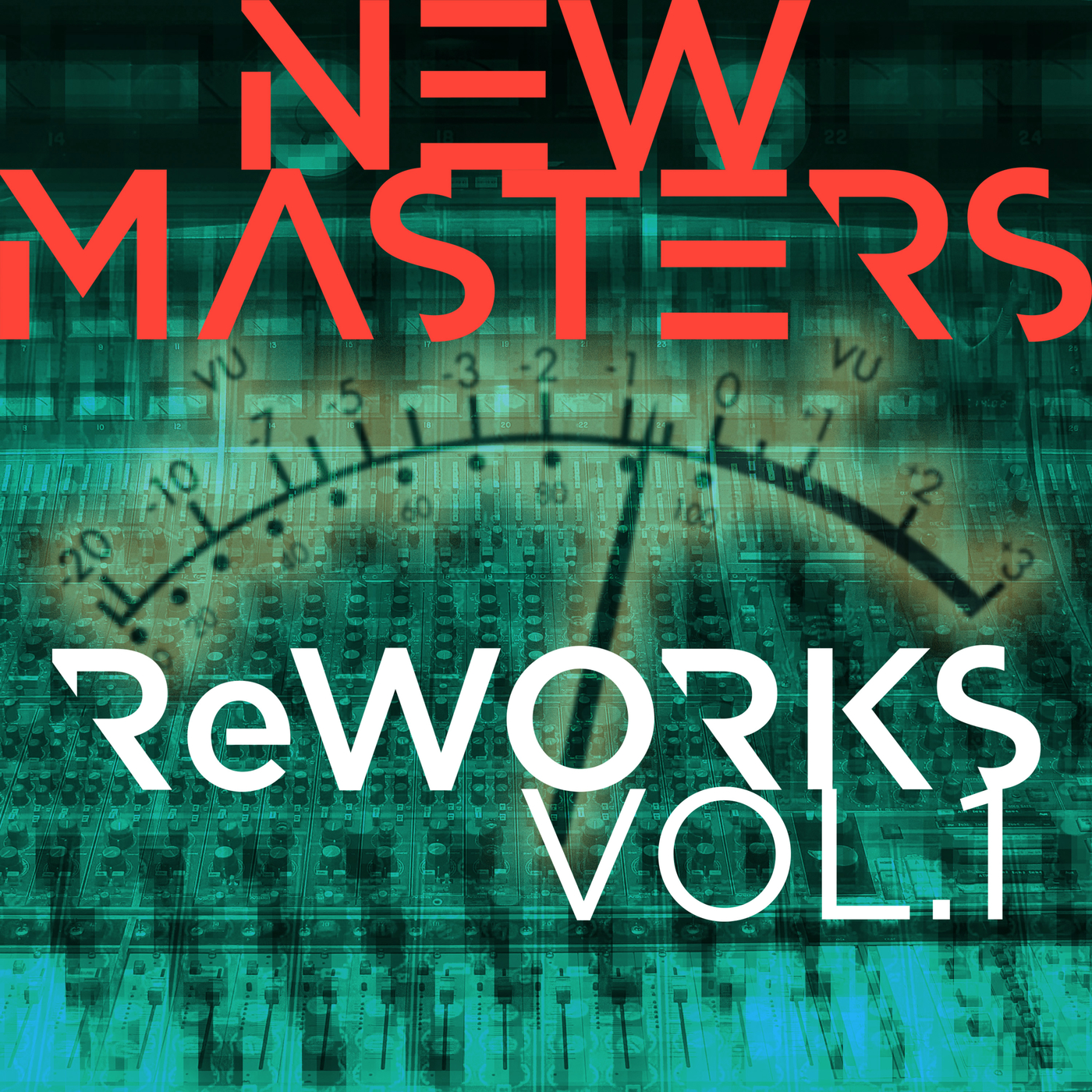 ReWORKS - Vol. 1 - New Masters