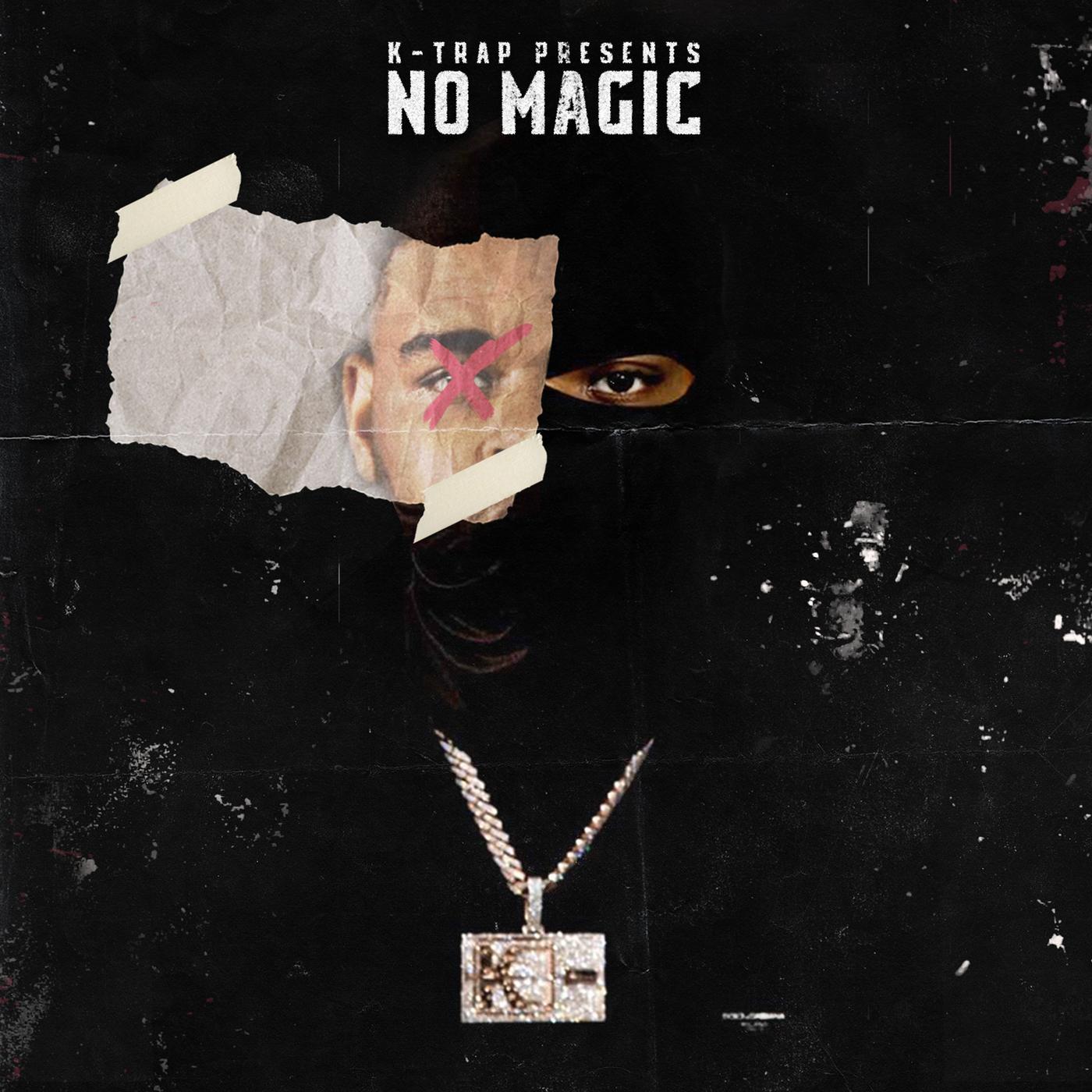No Magic - K-Trap