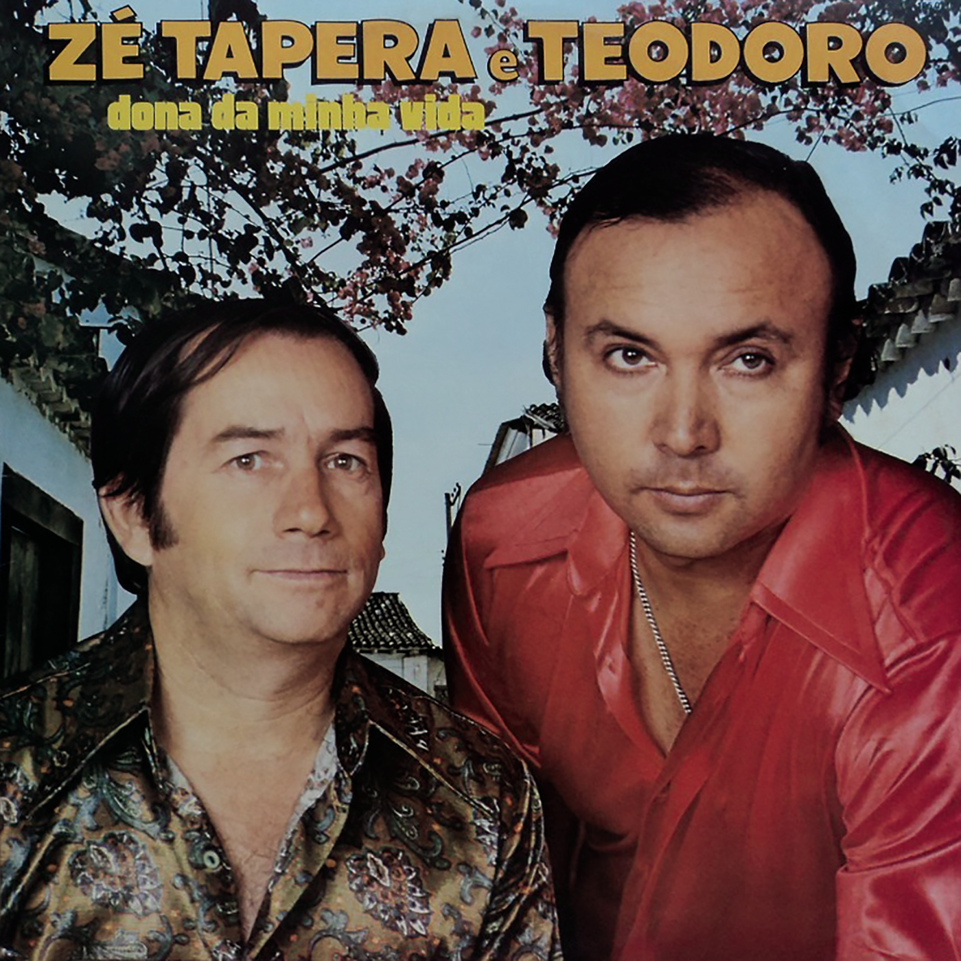 Dona da Minha Vida - Zé Tapera & Teodoro