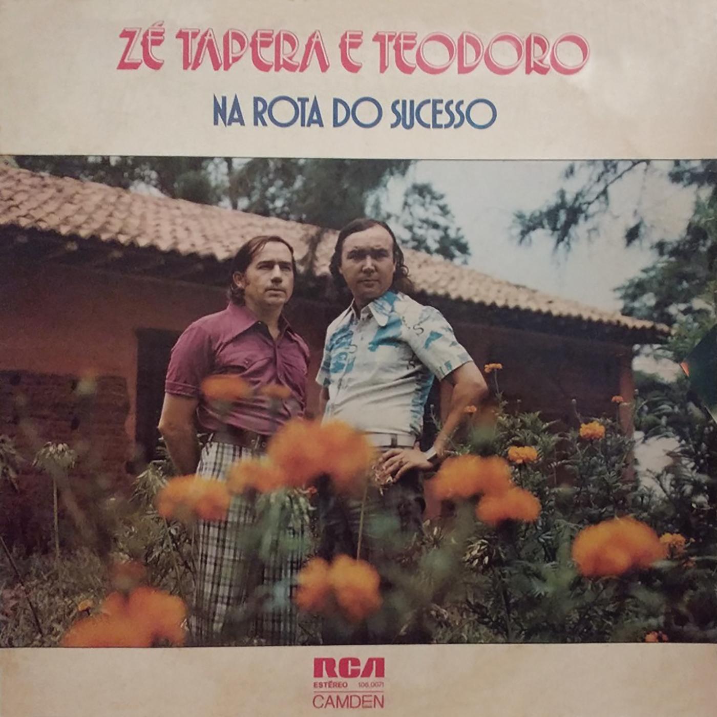 Na Rota do Sucesso - Zé Tapera & Teodoro