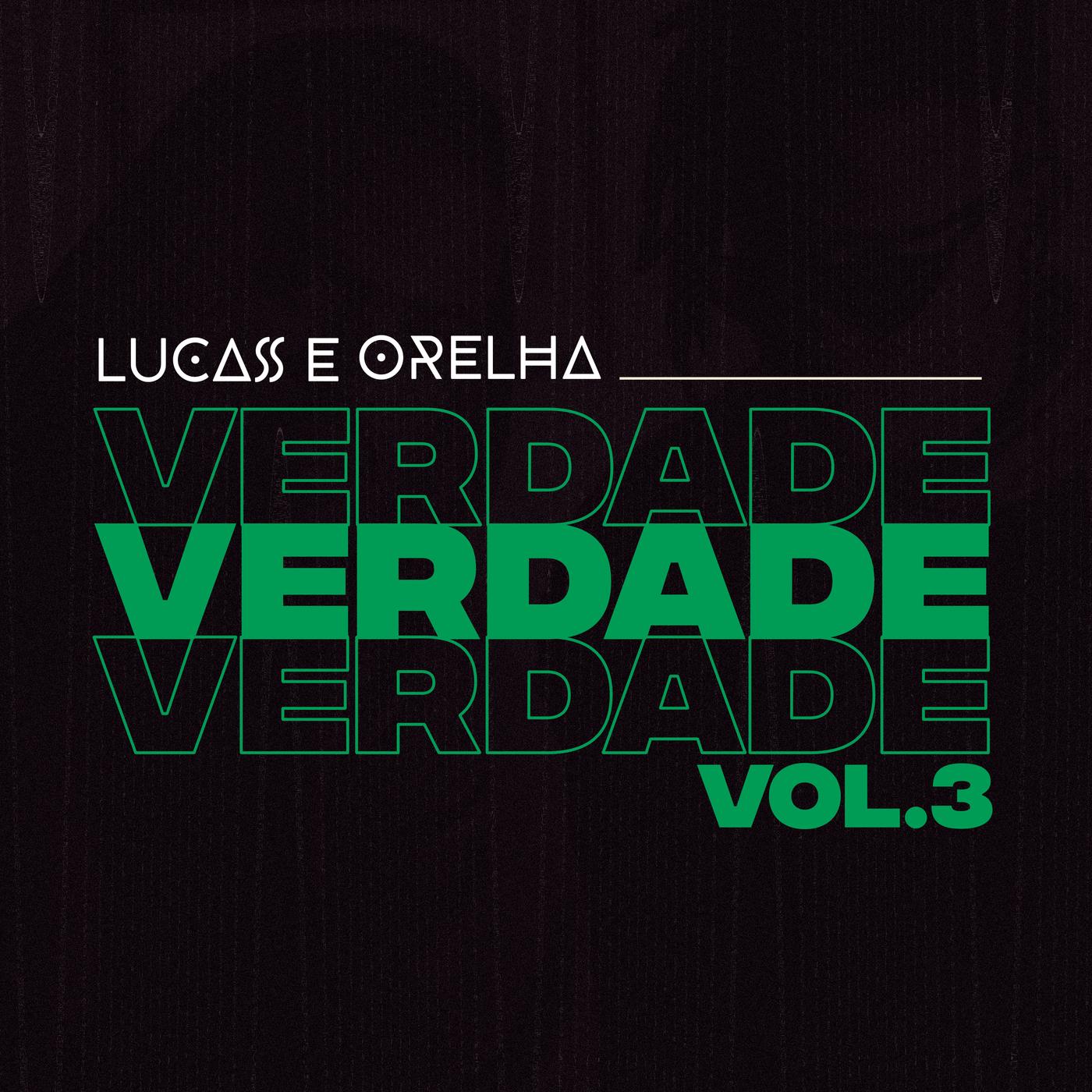 Verdade, Vol. 3 - Lucas e Orelha