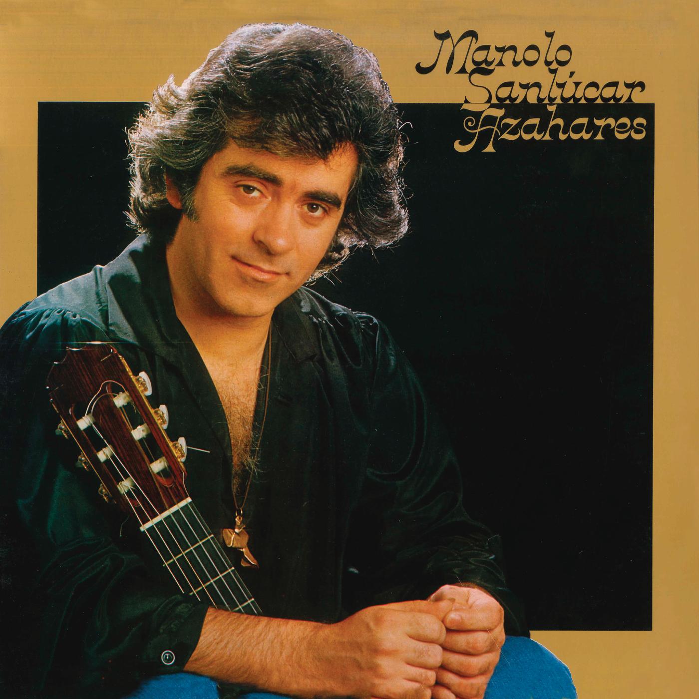 Azahares (Remasterizado) - Manolo Sanlucar