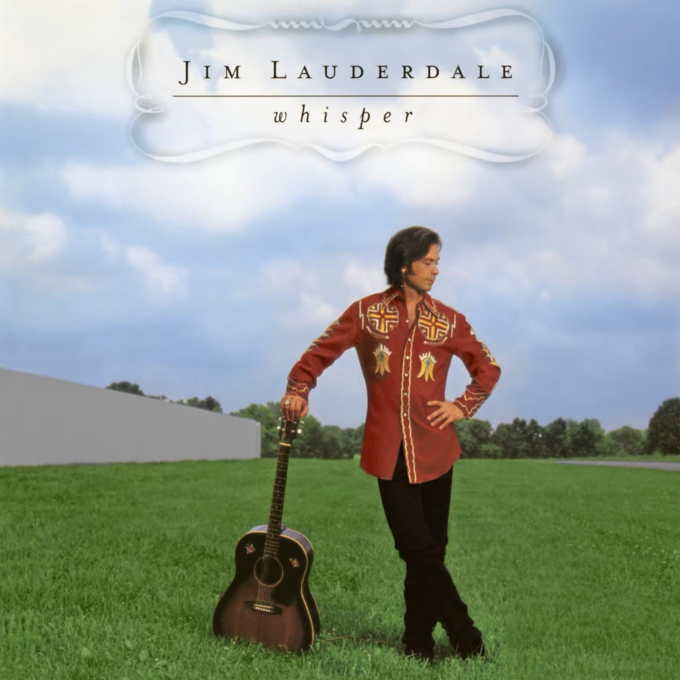 Whisper - Jim Lauderdale
