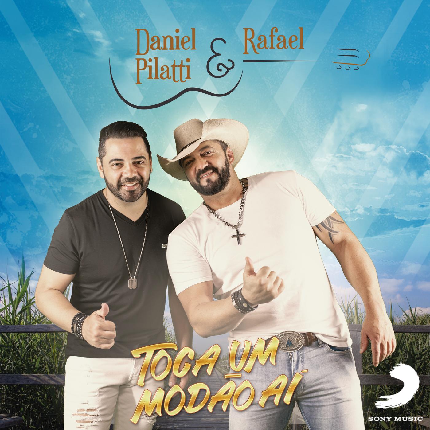 Toca Um Modão Ái - Daniel Pilatti & Rafael