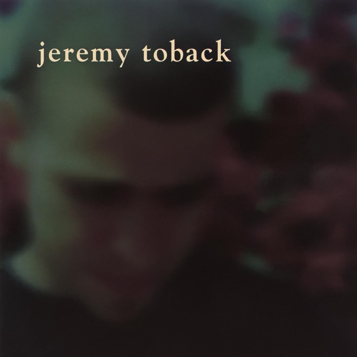 Jeremy Toback EP - Jeremy Toback