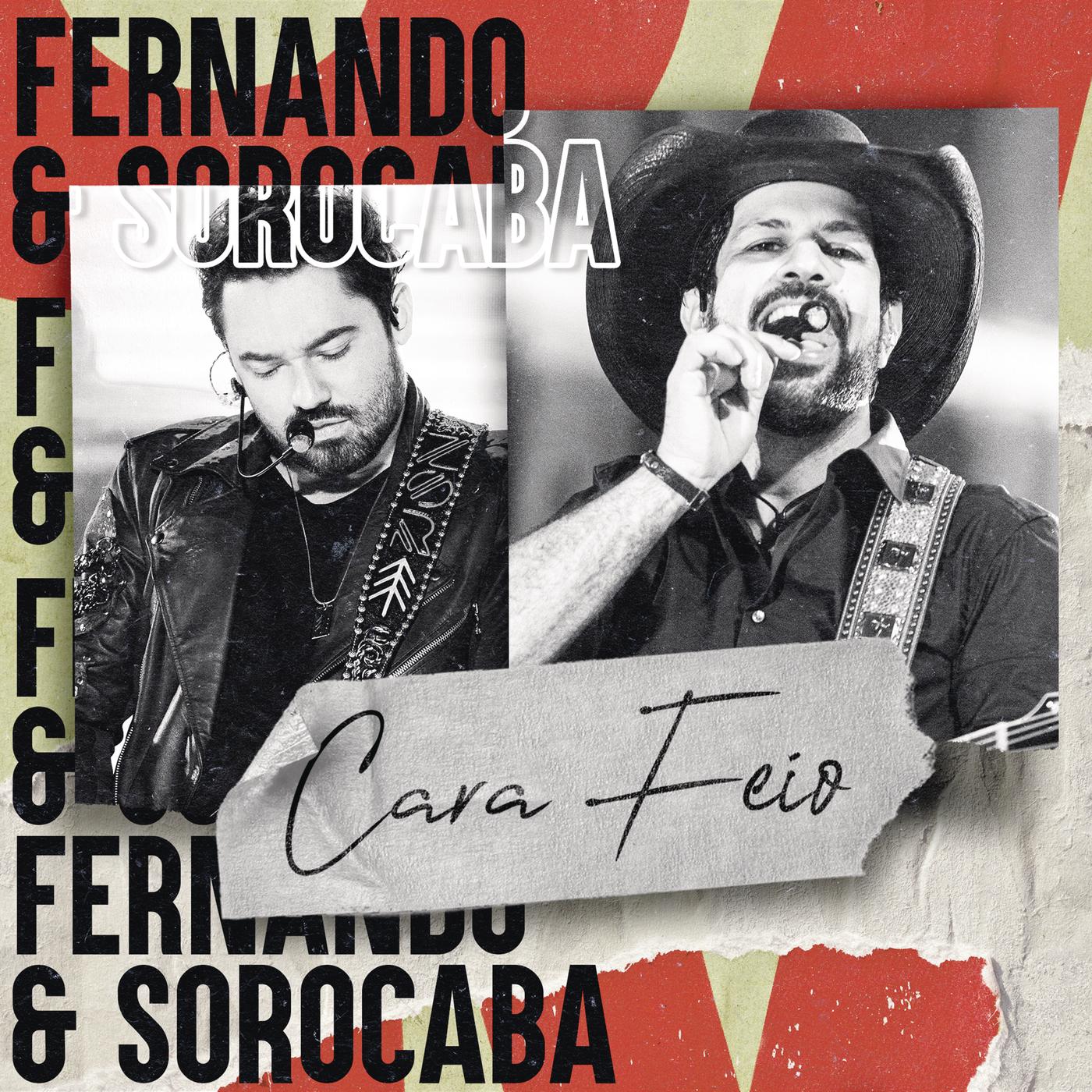 Cara Feio (Ao Vivo) - Fernando & Sorocaba