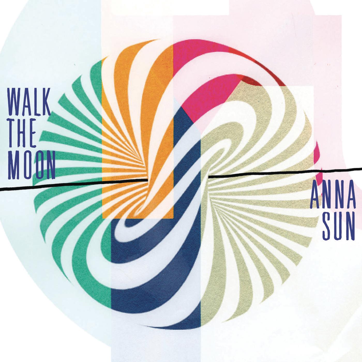 Anna Sun - WALK THE MOON