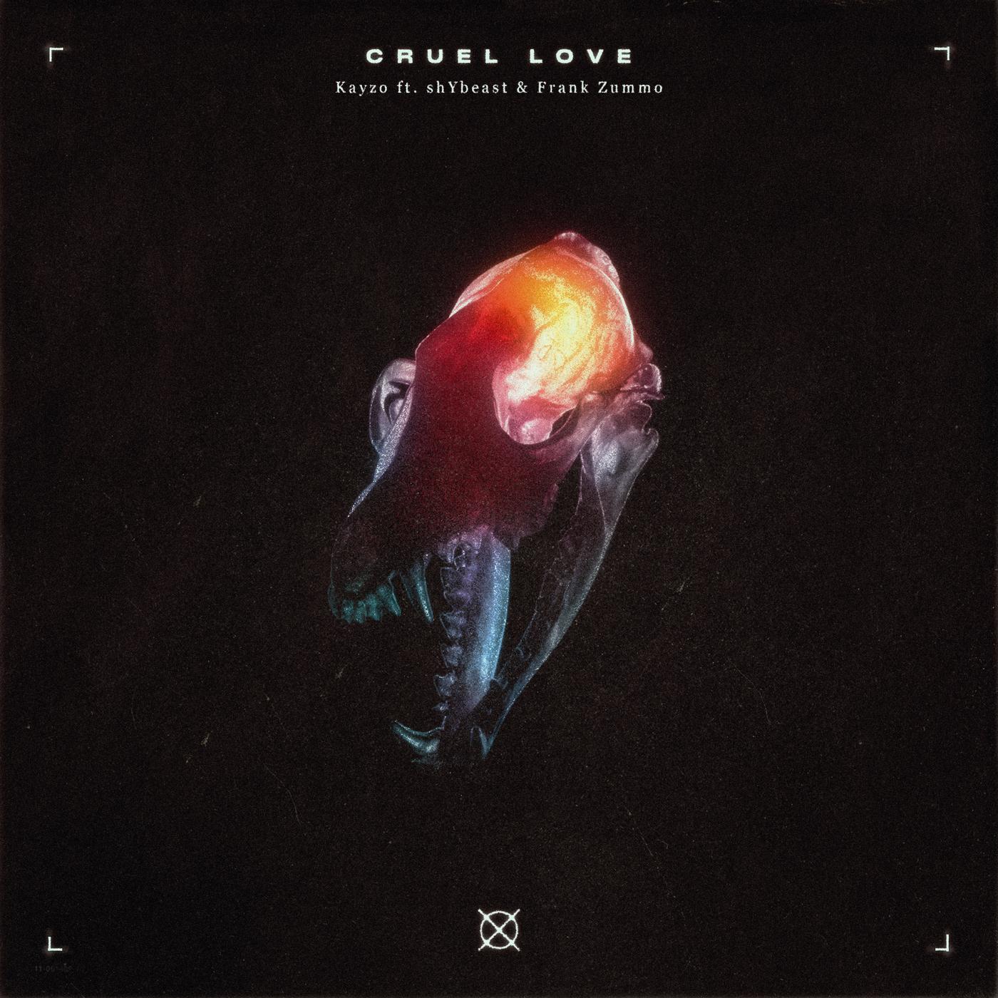 Cruel Love - Kayzo