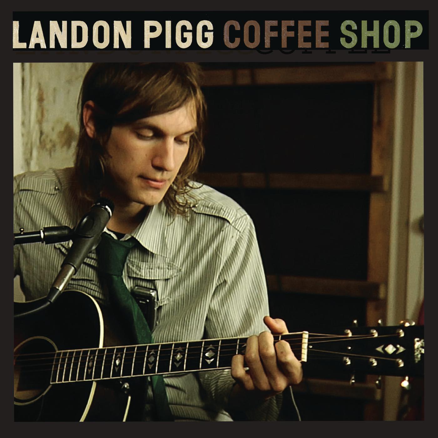 Coffee Shop - Landon Pigg