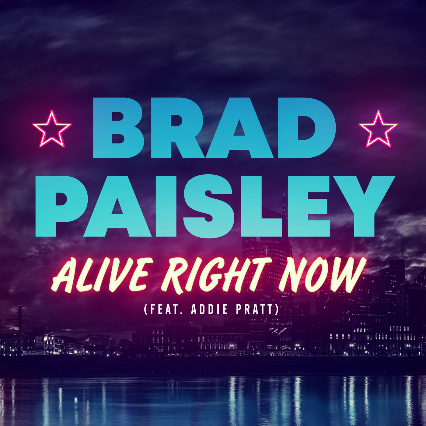 Alive Right Now - Brad Paisley