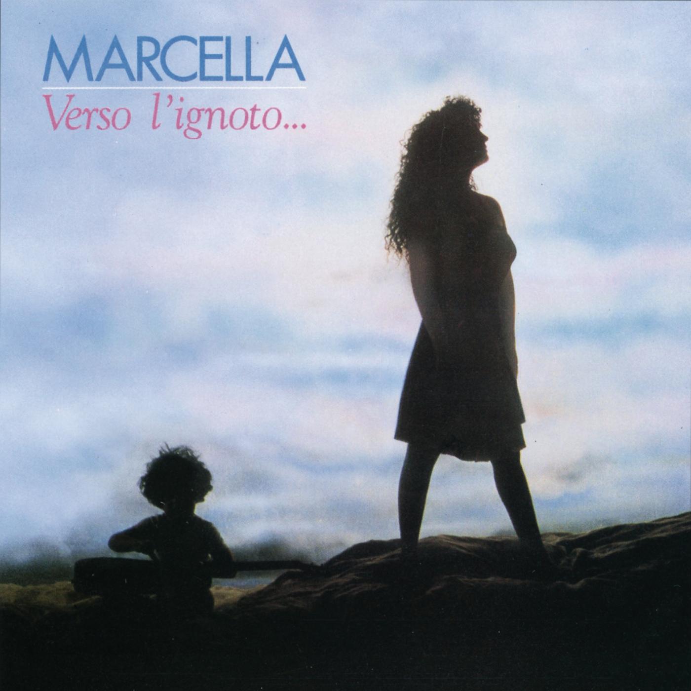 Verso l'ignoto - Marcella Bella