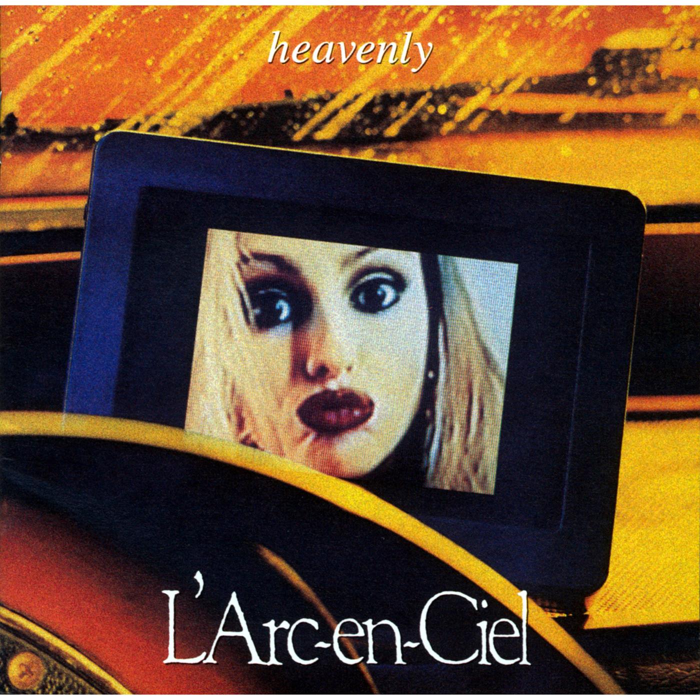 heavenly - L'Arc-en-Ciel