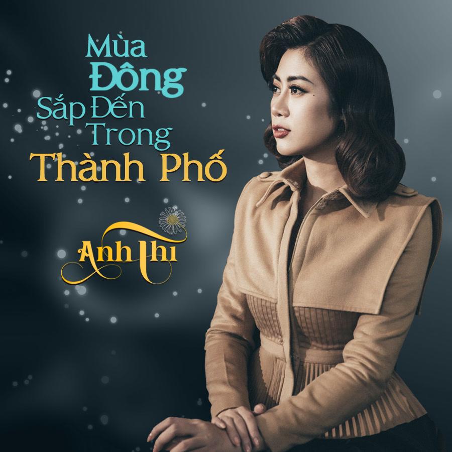 Mùa Đông Sắp Đến Trong Thành Phố (Single) - Anh Thi