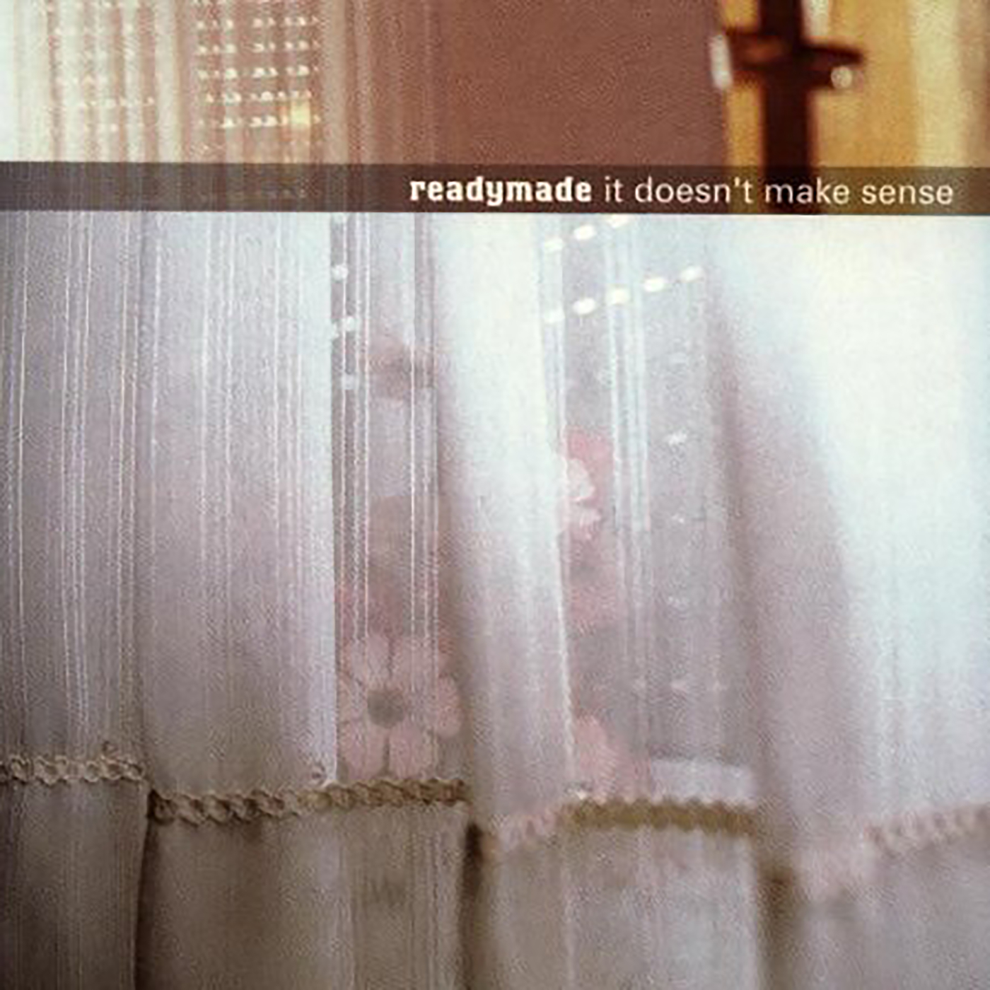 It Doesn't Make Sense - Readymade