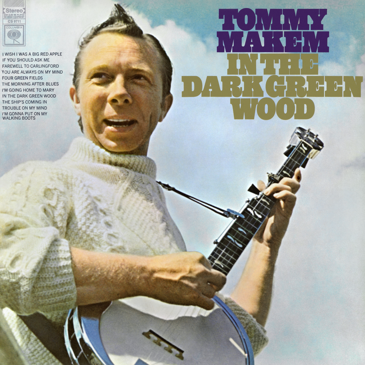 In The Dark Green Wood - Tommy Makem