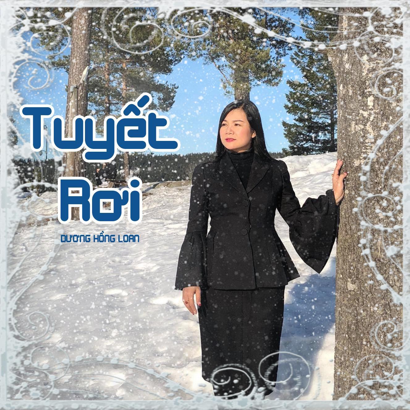 Tuyết Rơi (Single) - Dương Hồng Loan